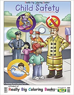 Child Safety At Home School And Play Real Super Big Coloring Book Big Coloring Books Really Big Coloring Books Mead Corporation Really Big Coloring Books Inc 9780972975339 Amazon Com Books