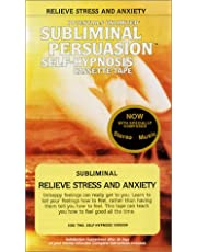 Relieve Stress and Anxiety: Subliminal Persuasion/Self-Hypnosis