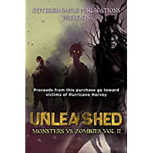 Unleashed: Monsters Vs Zombies VOL II