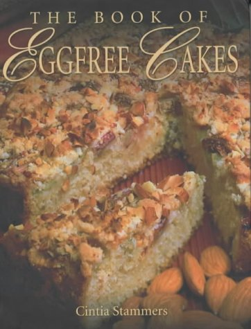 The Book of Egg Free Cakes (Egg Free Cakes)