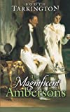 The Magnificent Ambersons (Dover Value Editions), Booth Tarkington, 0486449335