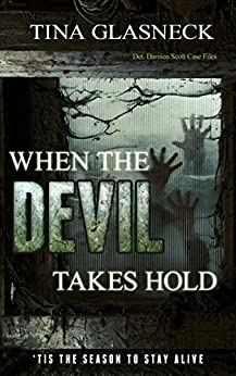 When the Devil Takes Hold by [Glasneck, Tina]