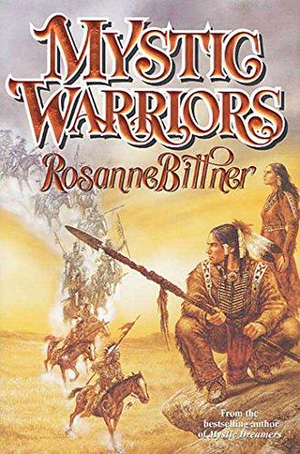 Rosanne Bittner - Mystic Warriors (Mystic Dreamers)