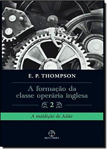 Formação Da Classe Operaria Inglesa (Em Portuguese do Brasil)