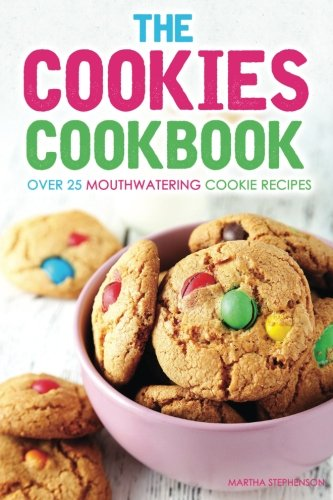 the-cookies-cookbook-over-25-mouthwatering-cookie-recipes