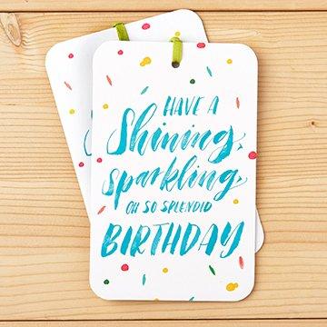 Have A Shining, Sparkling, Oh So Splendid Birthday Card