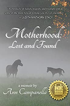 Motherhood: Lost and Found by [Campanella, Ann]