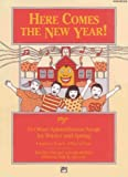 Here Comes the New Year! Songbook, Lois Brownsey and Marti Lantz, 0739009486