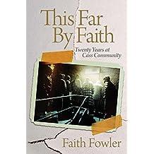 This Far By Faith by Faith Fowler (2014-09-08)