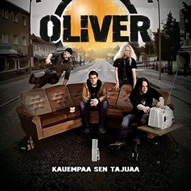 Oliver - Kauempaa Sen Tajuaa