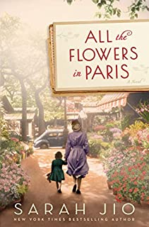 Book Cover: All the Flowers in Paris: A Novel
