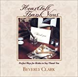 Heartfelt Thank Yous, Beverly Clark, 0934081190
