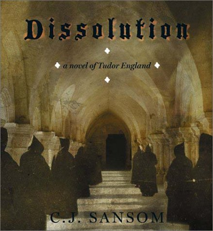 Dissolution (Matthew Shardlake Mysteries)
