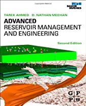 Advanced Reservoir Management and Engineering, Second Edition
