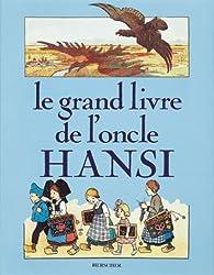 Le Grand Livre de l'Oncle Hansi par Pierre Tyl