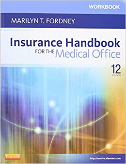 Insurance Handbook for the Medical Office - Text and Workbook Package, 12e