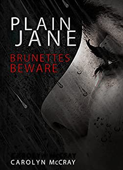 Plain Jane: A mystery/thriller not for the faint of heart (The Harbinger Murder Mystery Series Book 1) by [McCray, Carolyn]