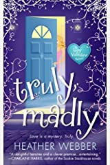 Truly, Madly: A Lucy Valentine Novel Kindle Edition