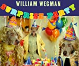 Surprise Party, William Wegman, 0786805854