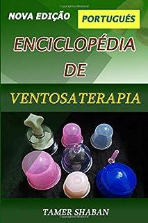 Enciclopédia de Ventosaterapia - Nova Edição