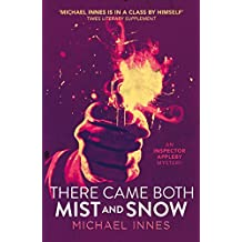 There Came Both Mist and Snow (The Inspector Appleby Mysteries Book 6)
