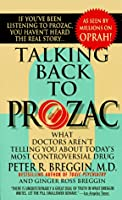 Learn more about the book, Book Review: Talking Back to Prozac