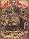 The Hanlon Brothers, John A. McKinven, 0916638820