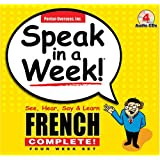 Speak in a Week! French Complete!: See, Hear Say & Learn. 4 Cd's & 4 Wire-o Books