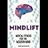 MindLift: Mental Fitness for the Modern Mind