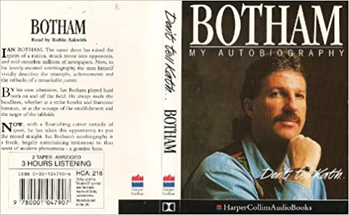 Buy Botham: My Autobiography: Don't tell Kath    Book Online at Low