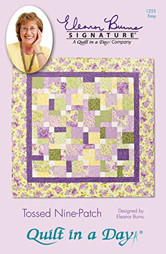 Quilt In A Day Tossed Nine-Patch Eleanor Burns Patterns - Day Quilt Pattern
