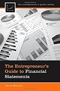 The Entrepreneur's Guide to Financial Statements by Praeger
