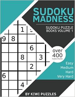 Sudoku Madness: Over 400 Sudoku Puzzles (Easy, Medium, Hard