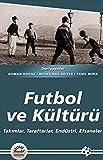 img - for Futbol Ve Kulturu book / textbook / text book