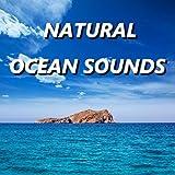 Excellent Natural Ocean Sounds