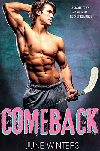 Comeback: A Small Town Single Mom Romance (Dallas Devils Book 2) (Rollerblades Mens Small)
