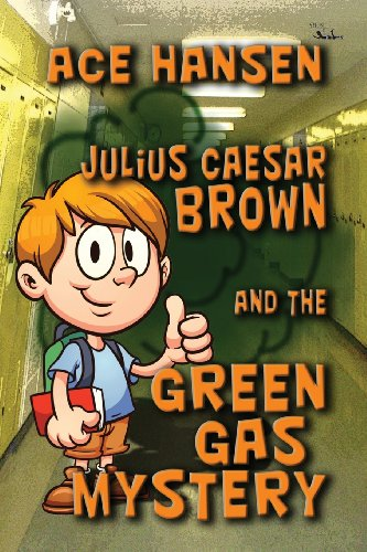Julius Caesar Brown and the Green Gas Mystery