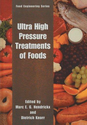 Ultra High Pressure Treatment of Foods (Food Engineering Series)