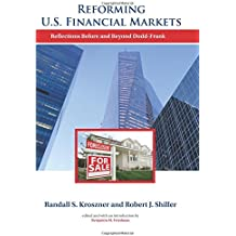 Reforming U.S. Financial Markets: Reflections Before and Beyond Dodd-Frank (Alvin Hansen Symposium on Public Policy at Harvard University)