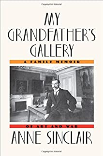 Book Cover: My Grandfather's Gallery: A Family Memoir of Art and War