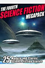 The Fourth Science Fiction MEGAPACK ® Kindle Edition