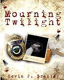 Bargain eBook - Mourning Twilight