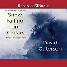 Snow Falling on Cedars Audiobook by David Guterson Narrated by George Guidall