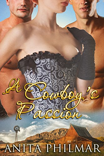 Erotic Romance Ebook Author -- cover for A Cowboy's Passion