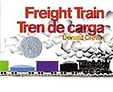 Freight Train/Tren de carga (Spanish Edition)