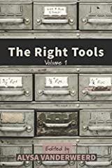The Right Tools: Volume 1 Paperback