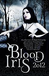 Blood Iris 2012 (A Dark Fantasy Anthology) (English Edition)