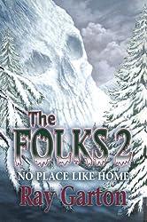 The Folks 2: No Place Like Home