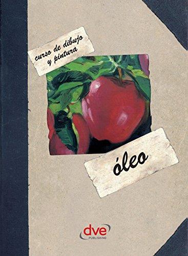 Curso de dibujo y pintura. Óleo (Spanish Edition) by [Varios autores]