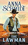 Last Chance Cowboys: The Lawman (Where the Trail Ends Book 2)